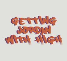 Getting Jordan w/ High by JordanDire