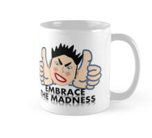 Embrace the Madness! Mug