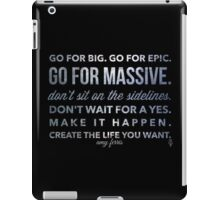 Go for Big! amy ferris iPad Case/Skin
