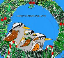 "Merry Christmas Mate - Jade (8yrs old) by Belinda ""BillyLee"" NYE (Printmaker)"