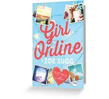 Girl Online - Zoe Sugg Greeting Card