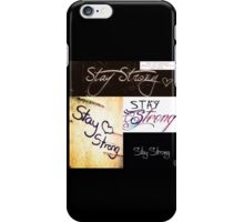Be Strong iPhone Case/Skin