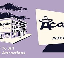 ACAPULCO MOTEL by RETROADS