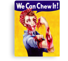 We Can Chew It! Canvas Print