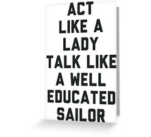 Act Like a Lady Greeting Card