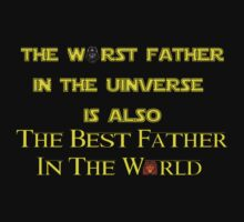 The Worst Father in The Universe/ Best Father in the World by sayers