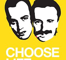 Trainspotting - Choose Life by Mad Ferret