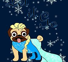 Let It Go Pug by minorbubbles