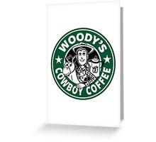 Woody's Cowboy Coffee Greeting Card