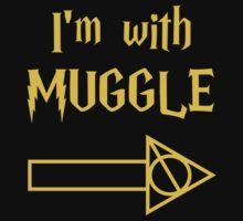 I'm with Muggle T-Shirt