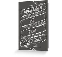 Centuries Greeting Card