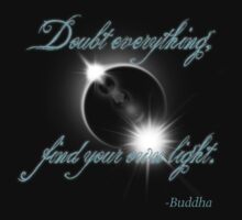 Buddha Quote - Find Your Own Light Kids Clothes