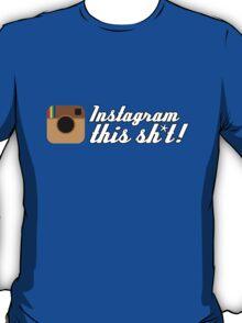Instagram This Sh*t JDM T-Shirt