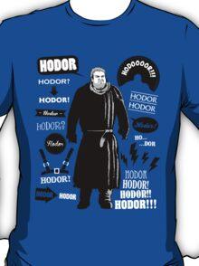 Hodor Famous Quotes T-Shirt