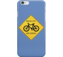 Watch Out For Bikes!! - Sticker iPhone Case/Skin