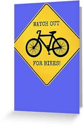 Watch Out For Bikes!! - Sticker by Rob Price