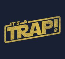 It's a Trap! by R-evolution GFX