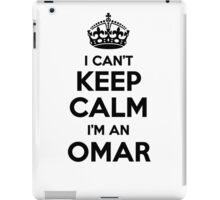 I cant keep calm Im an OMAR iPad Case/Skin
