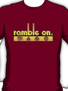 Ramble On T-Shirt