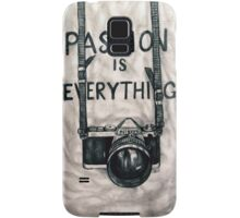 Passion is Everything Samsung Galaxy Case/Skin