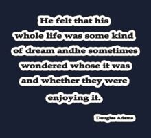 Some Kind of Dream, Douglas Adams by Tammy Soulliere