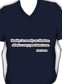 Reality illusion, Einstein  T-Shirt