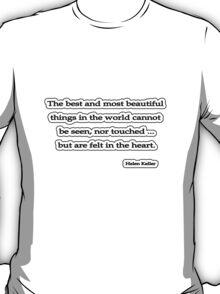 The best and most beautiful, Helen Keller T-Shirt