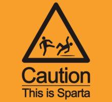 Caution - This is Sparta by eddytkirk