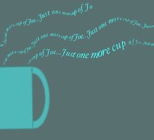 Just One More Cup of Joe by Penny Marcus