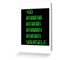 Go ( Binary Curse Word ) Yourself Greeting Card