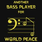 Another Bass Player for World Peace by Samuel Sheats