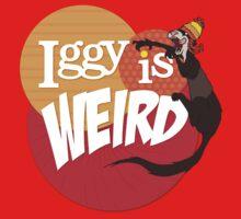 Iggy is Weird T-Shirt