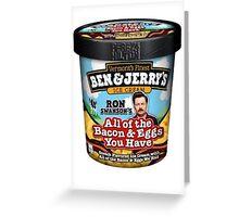 Ron Swanson's Ice Cream Greeting Card