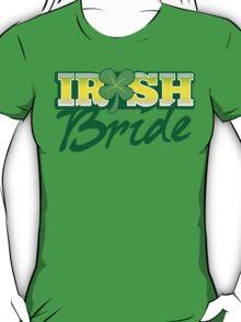 Irish BRIDE great for St Patricks day wedding T-Shirt