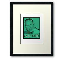 Andy Tate! Framed Print