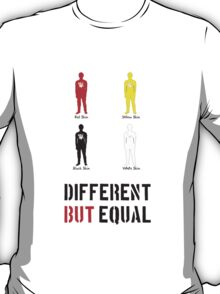 different but equal T-Shirt