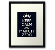 Keep mark it zero Framed Print