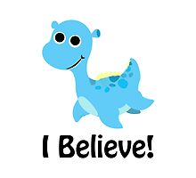 I Believe! Cute Blue Nessie by Eggtooth