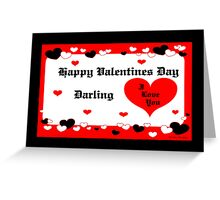 Happy Valentines Day DARLING Greeting Card