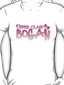 UPPER class bogan with girly bow T-Shirt