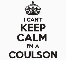 I cant keep calm Im a COULSON by icant