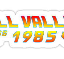 Hill Valley Class of 1985 Sticker