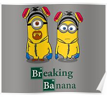 Breaking Banana Poster