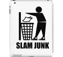 Slam Dunk the Junk! iPad Case/Skin