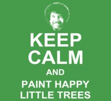 Keep Calm and Paint Happy Little Trees Kids Clothes