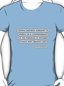 People demand,  Soren Kierkegaard  T-Shirt