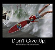 Don't Give Up Poster by Shoshana Epsilon