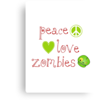 Peace Love and Zombies Canvas Print