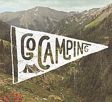 Go Camping by cabinsupplyco