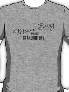 Marvin Berry & The Starlighters T-Shirt